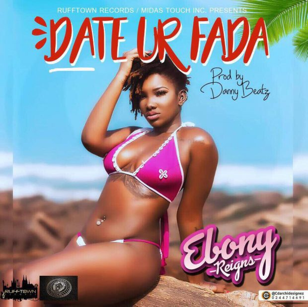 Ebony releases new song 'Date ur fada'