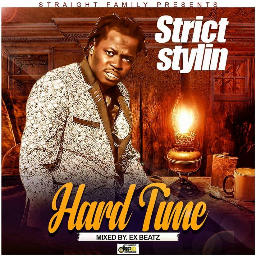 Strict Stylin - Hard Time (Forever Riddim)
