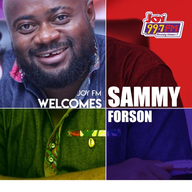 Sammy Forson quits Live FM, replaces Lexis Bill at Joy FM