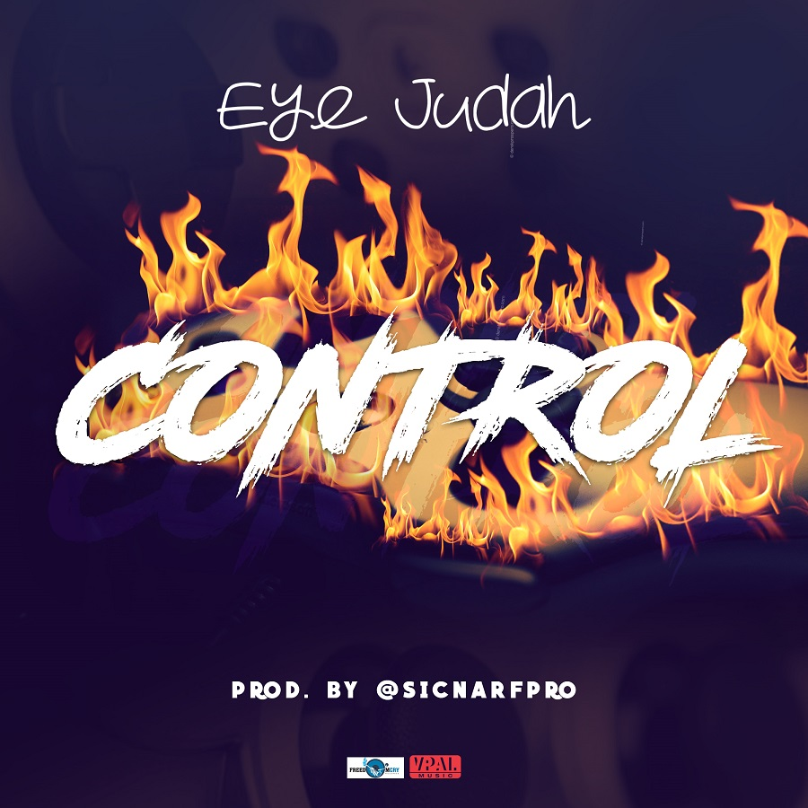 Listen: Eye Judah - Control (Prod. by SicnarfPro)