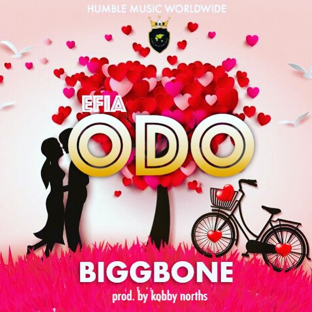 Bigg Bone - Efia Odo (Prod by Kobby Norths)