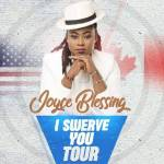 Joyce Blessing To Tour USA and Canada