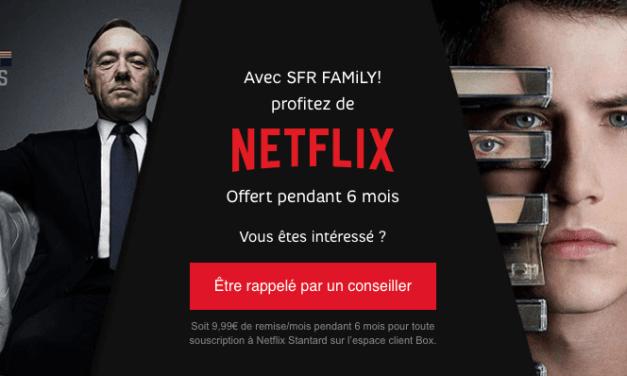 Bénéficiez de 6 mois d'abonnement gratuits à Netflix avec l'offre SFR family
