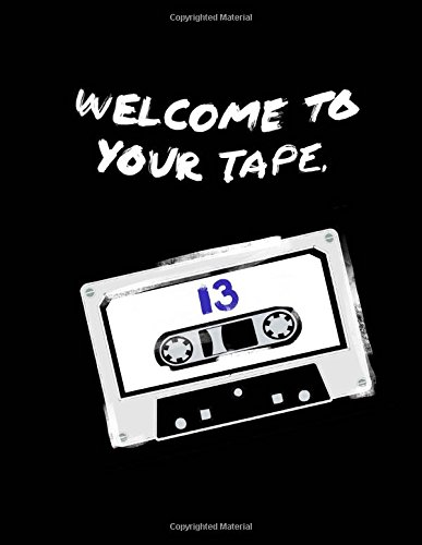 Welcome-To-Your-Tape13-Reasons-Why-Fandom-Novelty-NotebookJournal-13RW-Fan-GiftNotebookJournal-100Lined-Pages-For-WritingDoodling-0