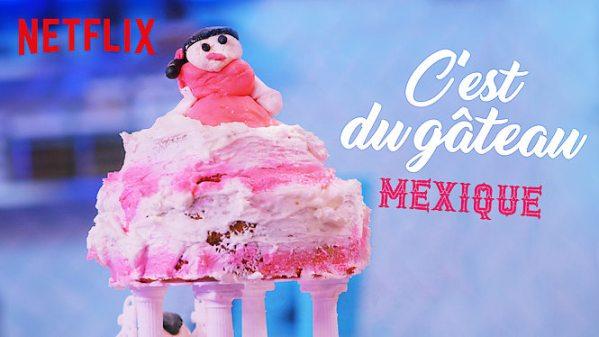 C'est du gâteau : Mexique