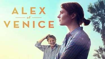 Alex of Venice Full Movie Watch free Netflix