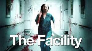 The Facility Watch Free Movie Netflix