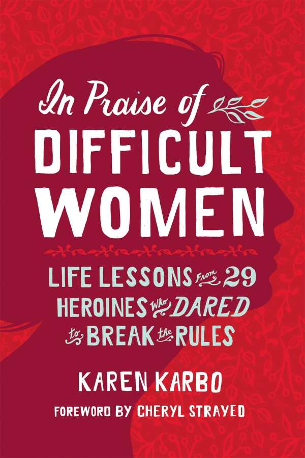 In Praise of Difficult Women-netmarkers