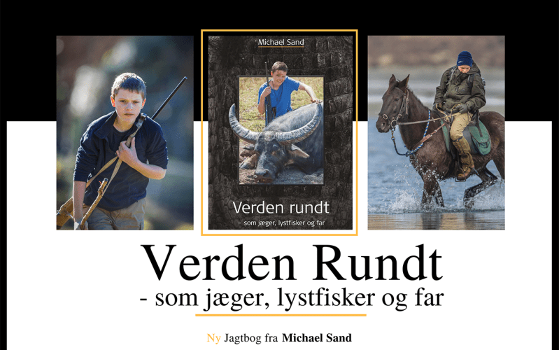 Jagtbogen: Verden Rundt – som jæger, lystfisker og far