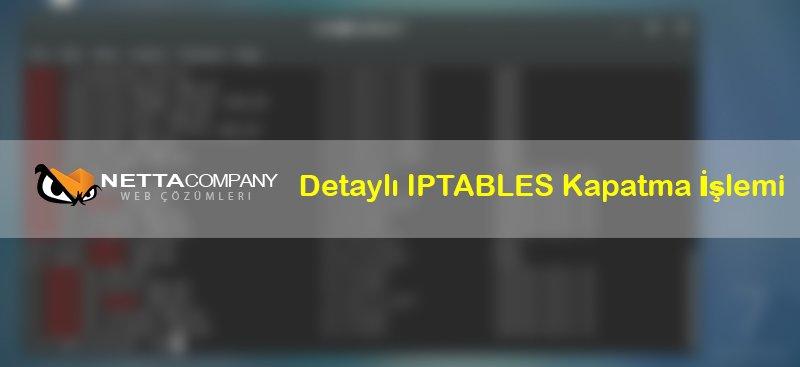 CentOS IPTABLES Firewall Kapatma