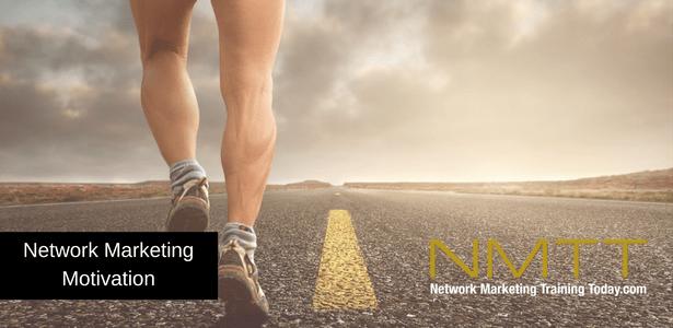 Network Marketing Motivation
