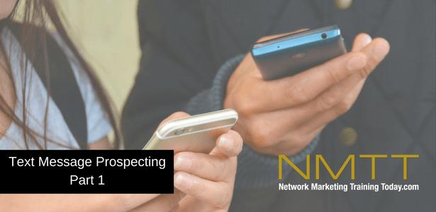 Text Message Prospecting Part 1
