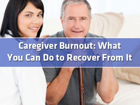 featured5 - Caregiver Burnout: What You Can Do to Recover From It