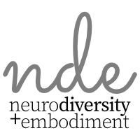 Neurodiversity + Embodiment