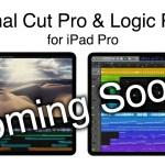 将来的にiPad Proで本格的な動画編集と音楽制作もできるようになる?Final Cut ProとLogic Proを開発中か。