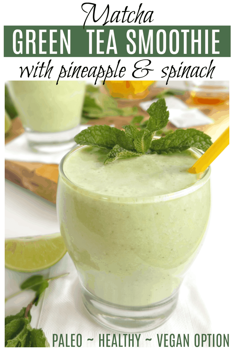 Matcha Green Tea Smoothie with Pineapple and Spinach