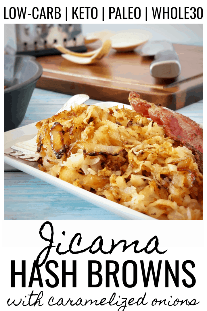 Low Carb Jicama Hash Browns with Caramelized Onions