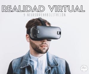 realidad virtual y neurorrehabilitación