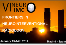Live Stream  Recordings of Madrid NeuroInterventional Radiology Conference: January 13, 14  2017
