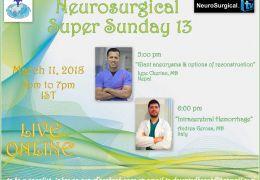 Neurosurgery Super Sunday, recorded, with talks by Iype Cherian  and Neurosurgery Resident Andrea Gerosa MD