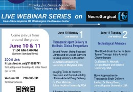 From Johns Hopkins, Image-Guided NeuroInterventions Conference, from Johns Hopkins Medical Center  RECORDED Yesterday