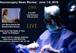 """""""Neurosurgery News: June 1 to 8th"""" LIVE Recap of some events in Neurosurgery, recorded and edited"""