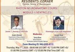 Pakistan Neurosurgery Society Zooming Thursday 8 am EST, 5 pm Pak time LIVE, a Rhoton Anatomy Neuroanatomy Course Module