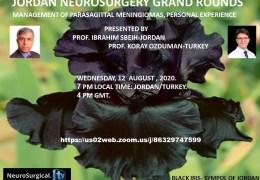 Wednesday, 7 pm Jordan time, Jordan Neurosurgery Grand Rounds, joint presentation with Turkey