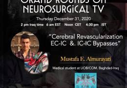 LIVE, Iraq Neurosurgery Grand Rounds with Mustafa Almurayati presenting LIVE