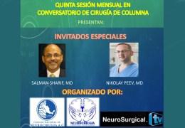 NOW RECORDED, LIVE LIVE LIVE, Congreso de Espina,, Quinta Sesion Mensual en Conversatorio de Cirugia de Columna, con Invitados Especiales: Sharif MD, y Peev MD