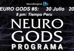 "Neuro God #5 Grabado 30, Julio, 2021, con tema ""Neurocirugia Oncologica"""