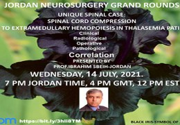 """(RECORDED JULY 14, 2021) Wednesday, Jordan Neurosurgery Grand Rounds, with Ibrahim Sbeih presenting """"Unique Spinal Case: Spinal Cord Compression…"""""""
