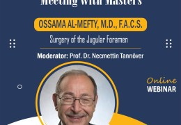 """NOW LIVE NOW LIVE, at 8 pm Thursday, Turkish time,  1 pm EST, Turkish Neurosurgical Society presents, Ossama Al-Mefti MD """"Surgery of the Jugular Foramen"""""""
