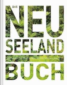 Das Neuseeland Buch aus dem Kunth Verlag