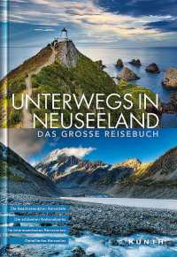 Unterwegs in Neuseeland aus dem Kunth Verlag
