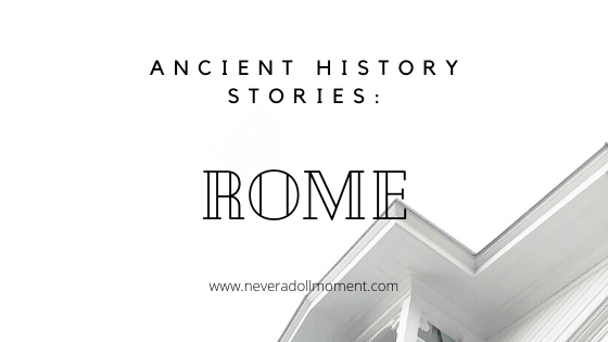 Ancient History Stories: Rome