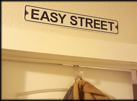 Easy Street sign above my office door