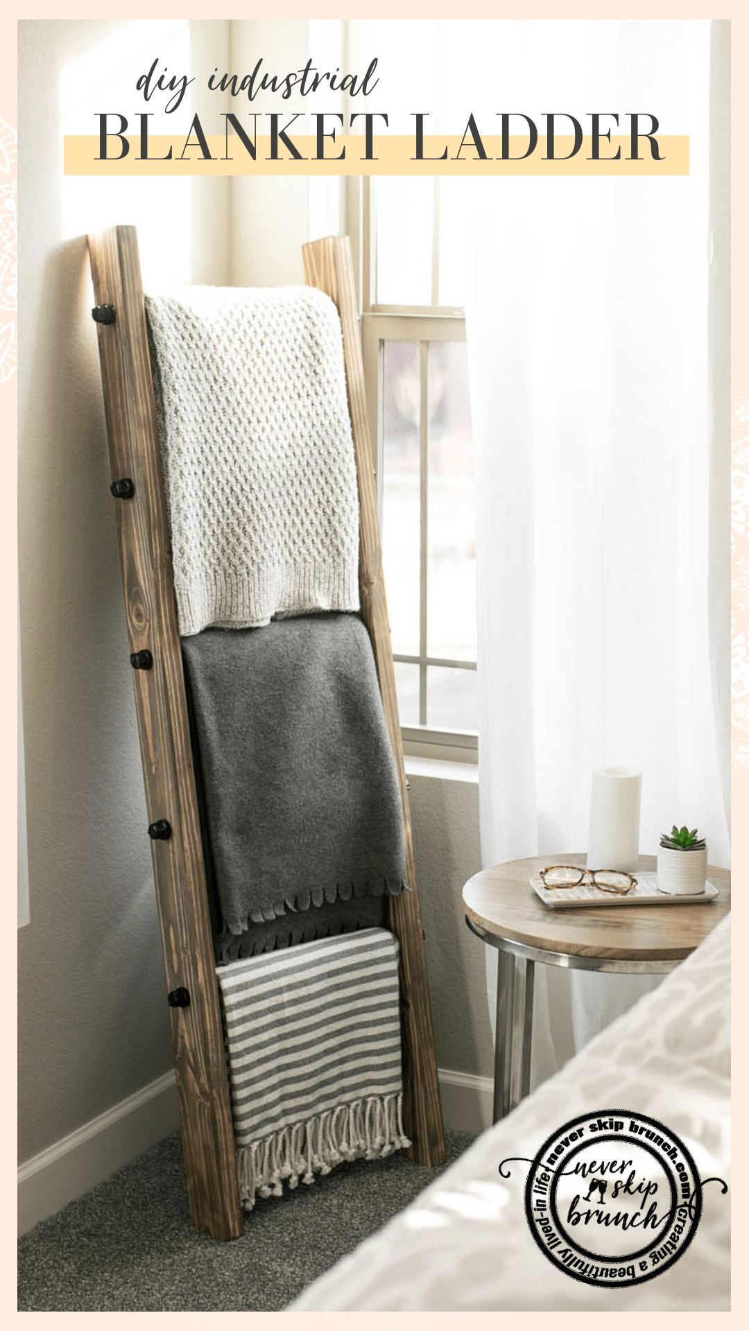 Oh my gosh this is so easy and adorable!! DIY blanket ladder | How to make a blanket ladder | industrial blanket ladder | industrial home decor | blanket ladder living room | blanket ladder modern | #DIY #Home #denver #neverskipbrunch | Never Skip Brunch by Cara Newhart