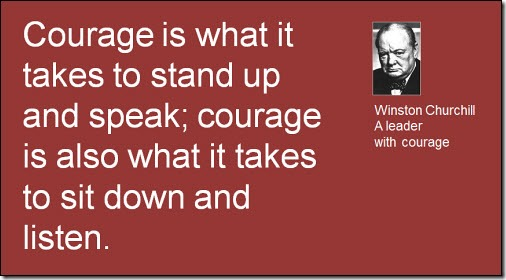 Courage is what it takes...