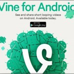 Vine comes to Android