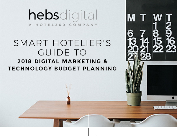 Cover - The Smart Hotelier's Guide to 2018 Digital Marketing & Technology Budget Planning