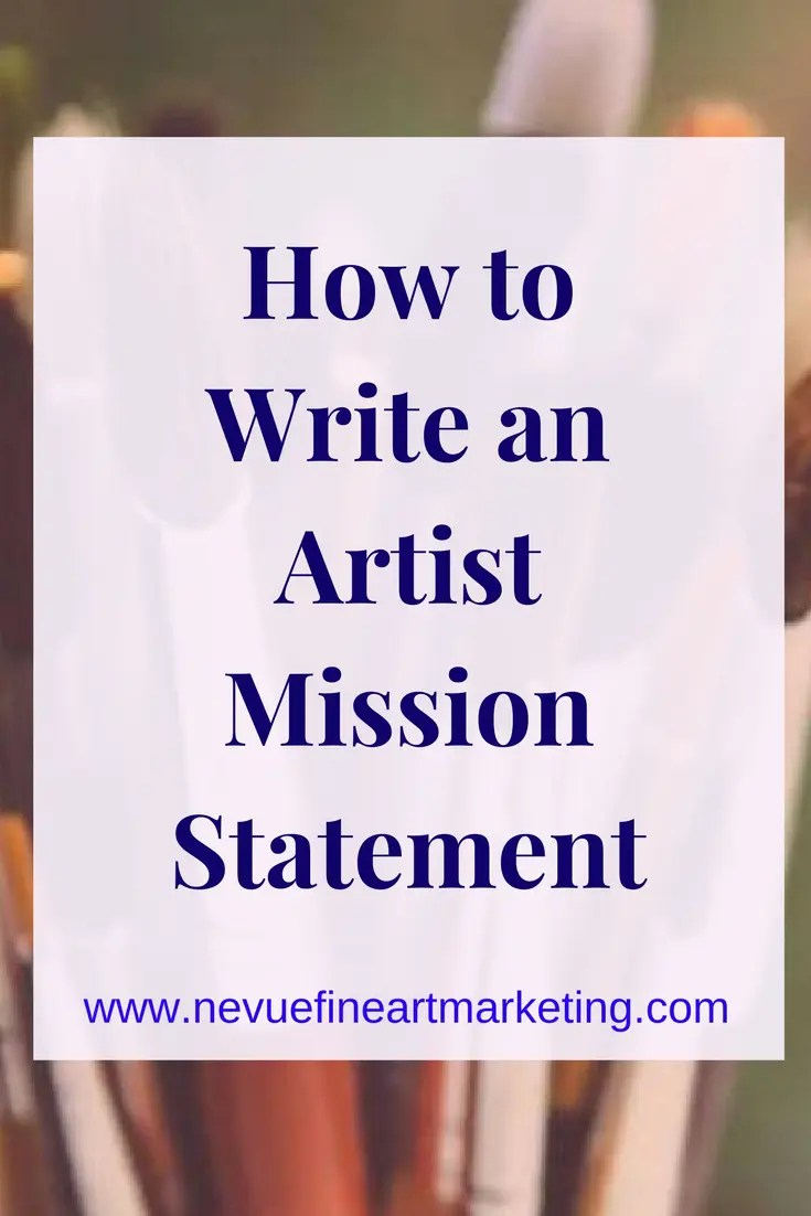 How to Write an Artist Mission Statement
