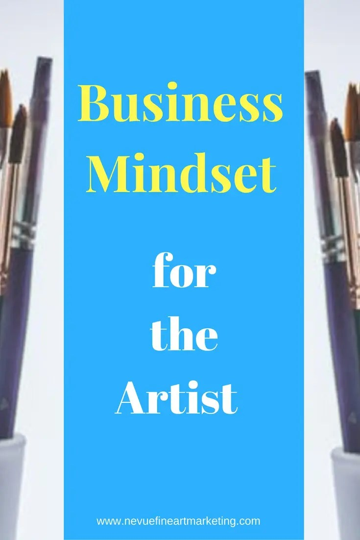 Are you trying to decide if you have what it takes to be successful selling art? In this post discover the business mindset that successful artists have.