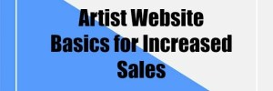 9 Artist Website Basics You Need to Know for Selling Art