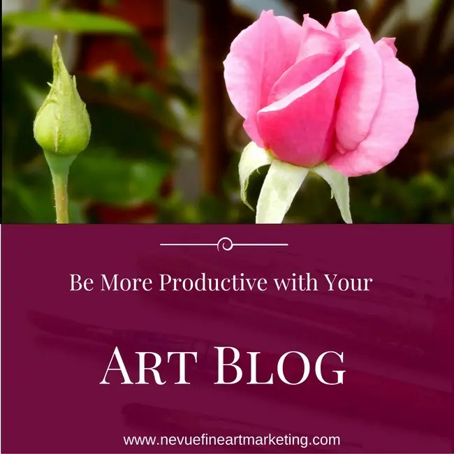 be more productive with your Art Blog