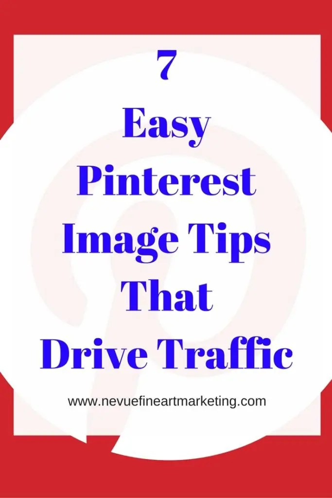 7 Easy Pinterest Image Tips That Drive Traffic - Are you discouraged with your Pinterest engagement? In this article, discover 7 easy Pinterest image tips that will start driving traffic to your website. Pinterest Image Tips Pinterest Image Dimensions The more social media networks that you use to brand your art the sooner you will …