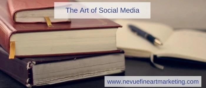 social media marketing - Nevue Fine Art Marketing