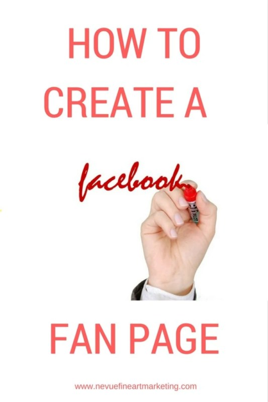 How to Create a Facebook Fan Page Step by Step
