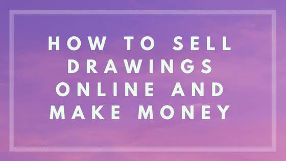 How to Sell Drawings Online and Make Money - Nevue Fine Art and ...