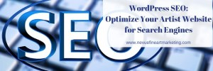 WordPress SEO: Optimize Your Artist Website for Search Engines